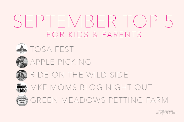 September's Top 5 Activities for Kids & Parents