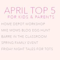 April Top Five Activities for Kids