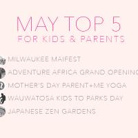May Top Five Activities for Kids