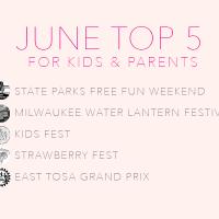 June Top Five Activities for Kids